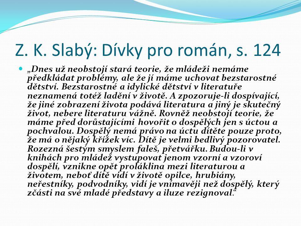 Z. K. Slabý: Dívky pro román, s.