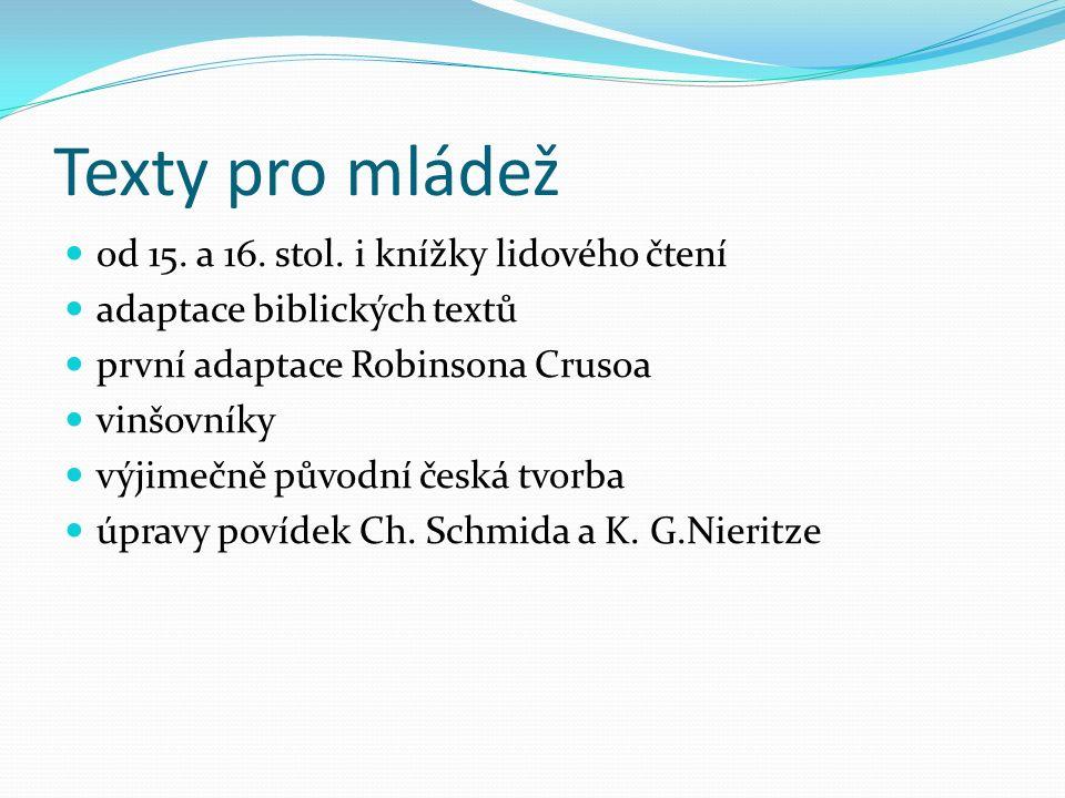 Texty pro mládež od 15. a 16. stol.