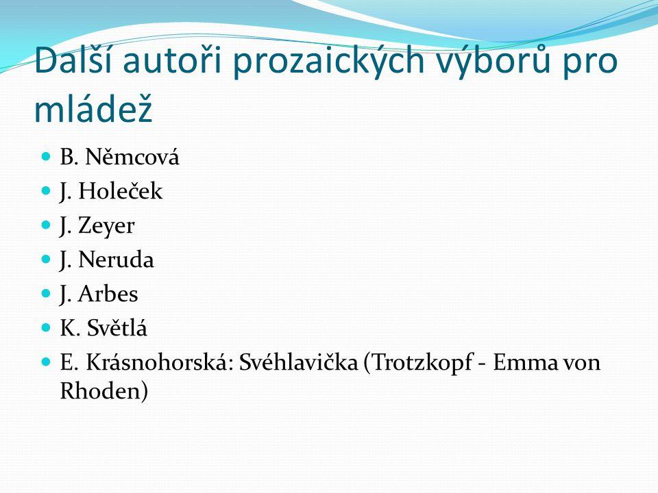 Další autoři prozaických výborů pro mládež B. Němcová J.