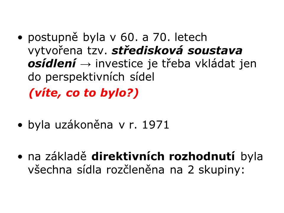 postupně byla v 60. a 70. letech vytvořena tzv.