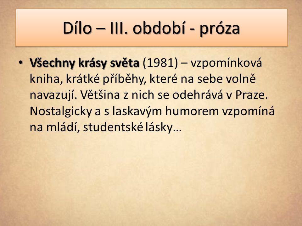 Dílo – III.