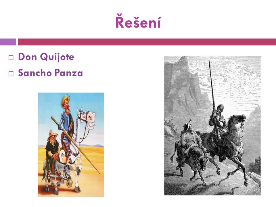 Řešení  Don Quijote  Sancho Panza