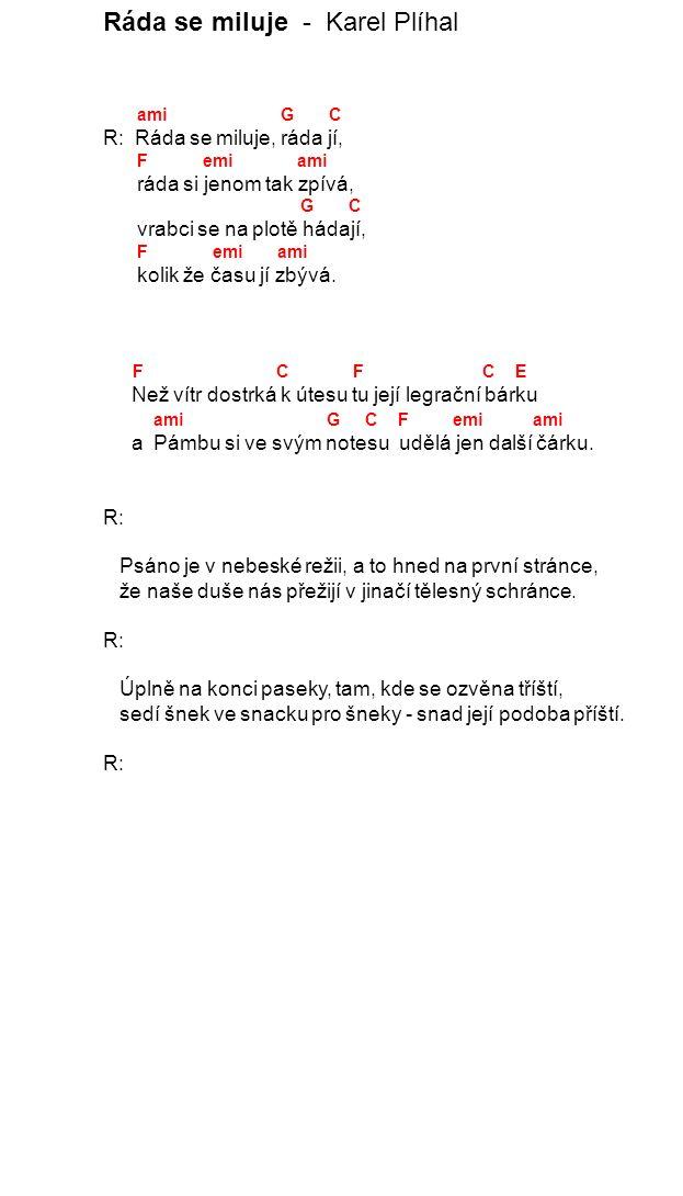 Kluziště - Karel Plíhal C Emi7 Ami7 C Fmaj7 C Fmaj7 G 1.