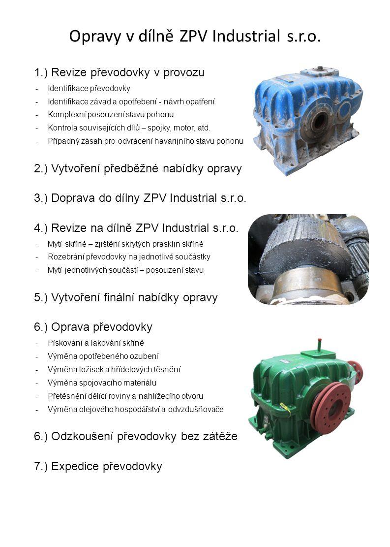 Nadstandartní úpravy převodovek Prováděné vždy v prostorách ZPV Industrial s.r.o.