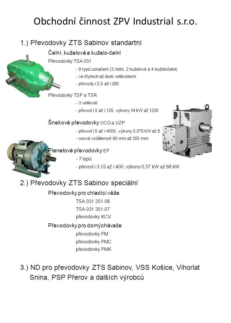 Obchodní činnost ZPV Industrial s.r.o.