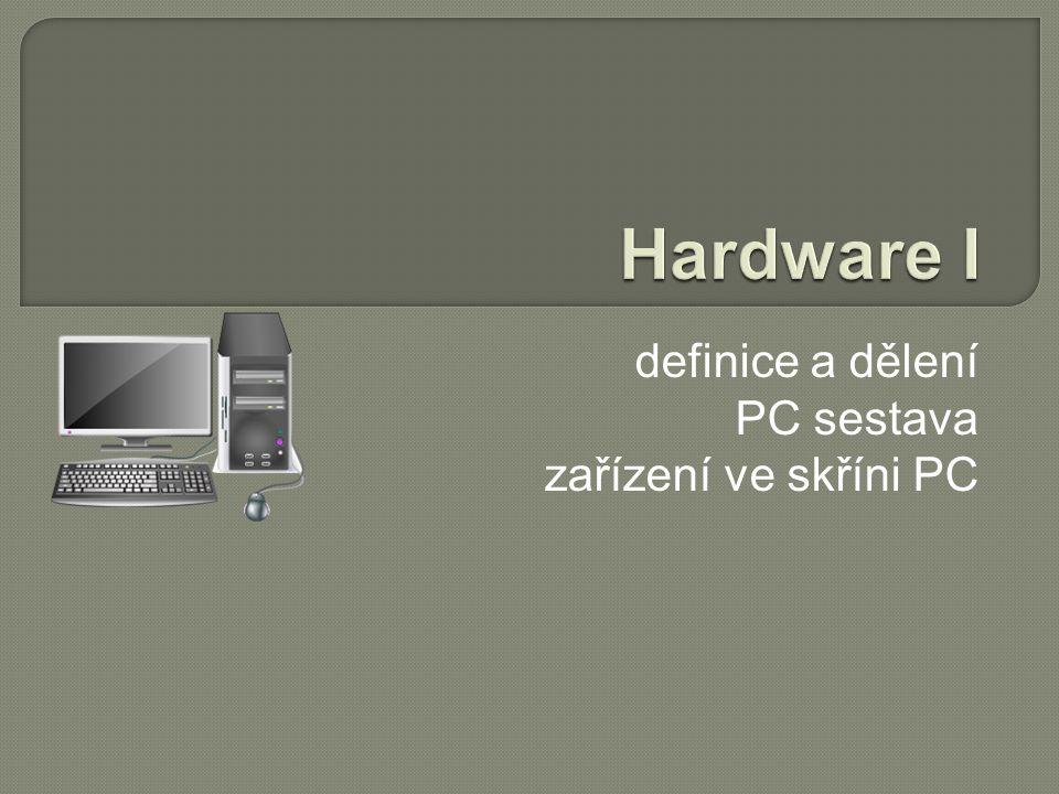 definice a dělení PC sestava zařízení ve skříni PC