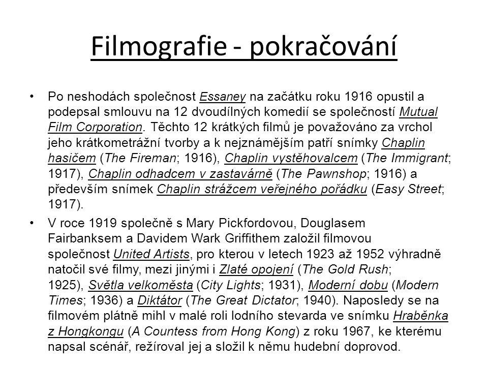Filmografie - pokračování Po neshodách společnost Essaney na začátku roku 1916 opustil a podepsal smlouvu na 12 dvoudílných komedií se společností Mutual Film Corporation.
