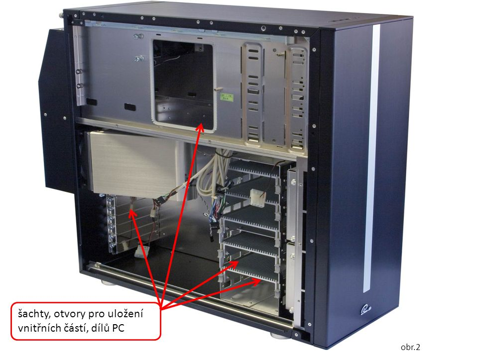 šachty, otvory pro uložení vnitřních částí, dílů PC obr.2