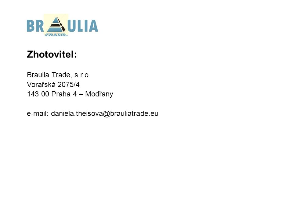 Zhotovitel: Braulia Trade, s.r.o.