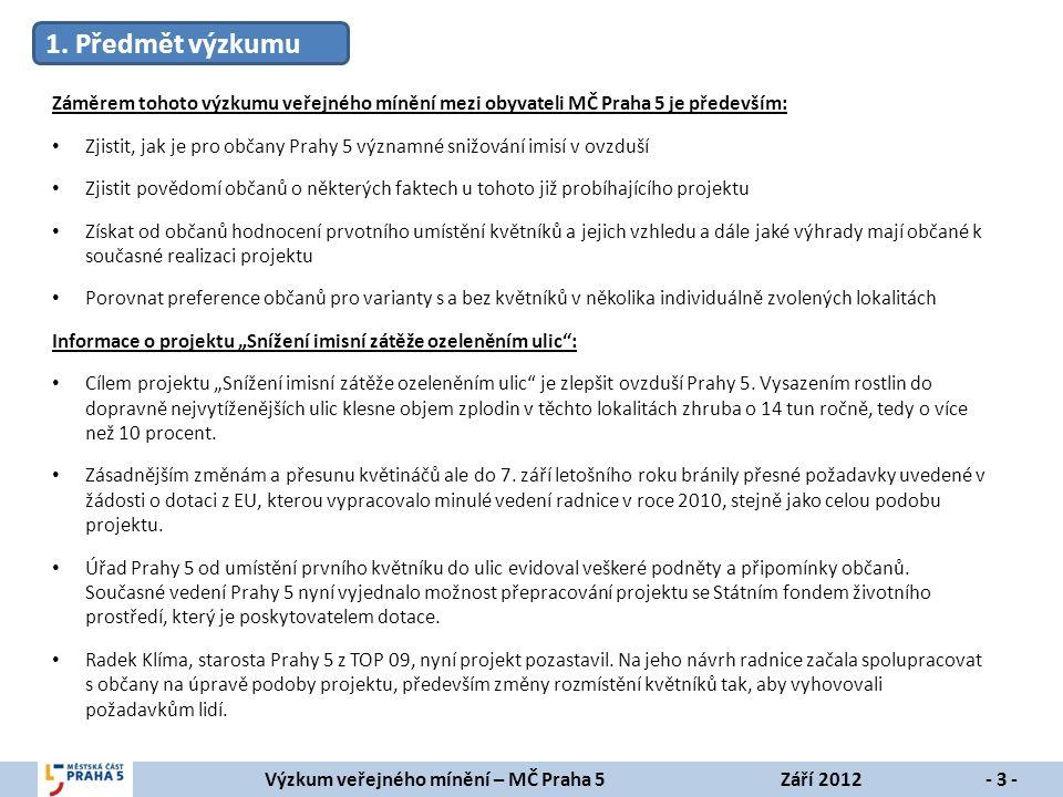 Výzkum veřejného mínění – MČ Praha 5Září 2012- 3 - 1.