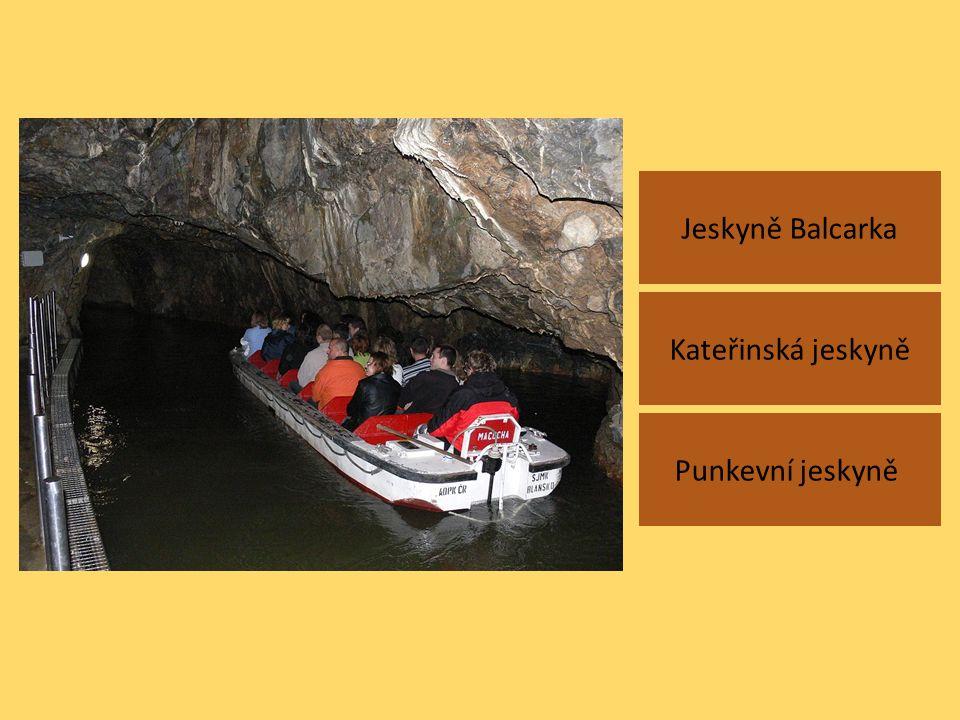 Jeskyně Balcarka Punkevní jeskyně Kateřinská jeskyně