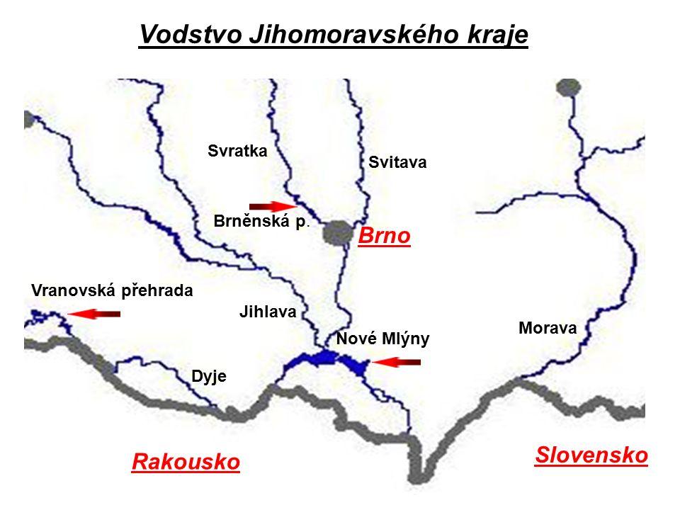 Brno Svratka Svitava Nové Mlýny Vranovská přehrada Dyje Morava Jihlava Brněnská p.