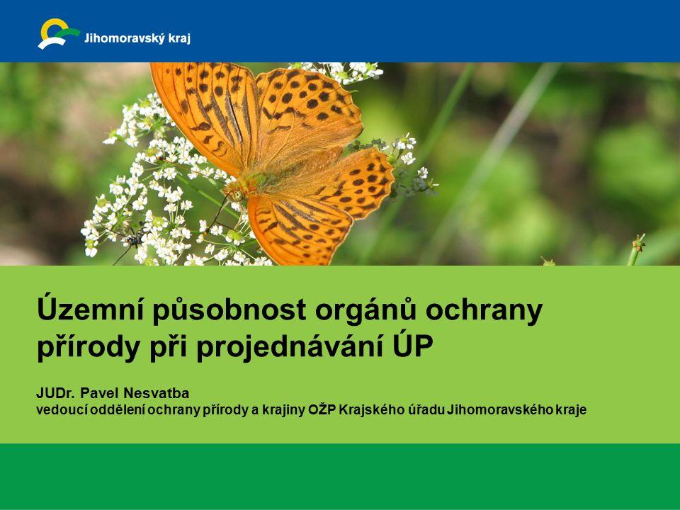 Územní působnost orgánů ochrany přírody při projednávání ÚP JUDr.
