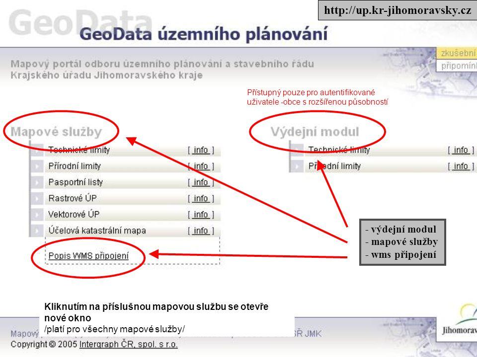 - výdejní modul - mapové služby - wms připojení http://up.kr-jihomoravsky.cz Kliknutím na příslušnou mapovou službu se otevře nové okno /platí pro všechny mapové služby/ Přístupný pouze pro autentifikované uživatele -obce s rozšířenou působností