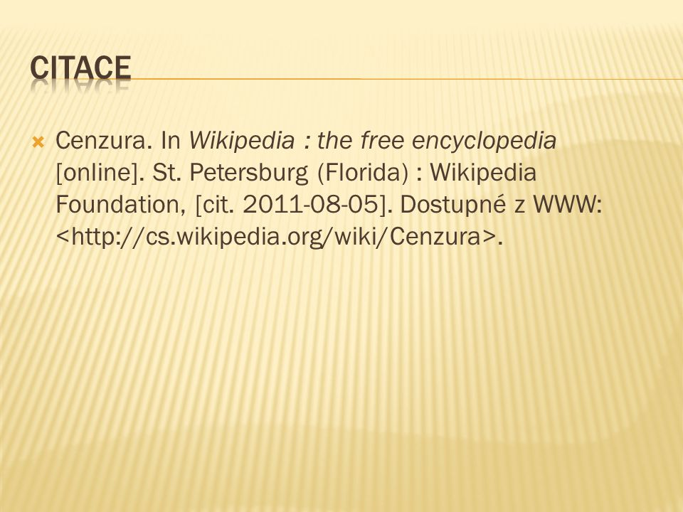  Cenzura.In Wikipedia : the free encyclopedia [online].