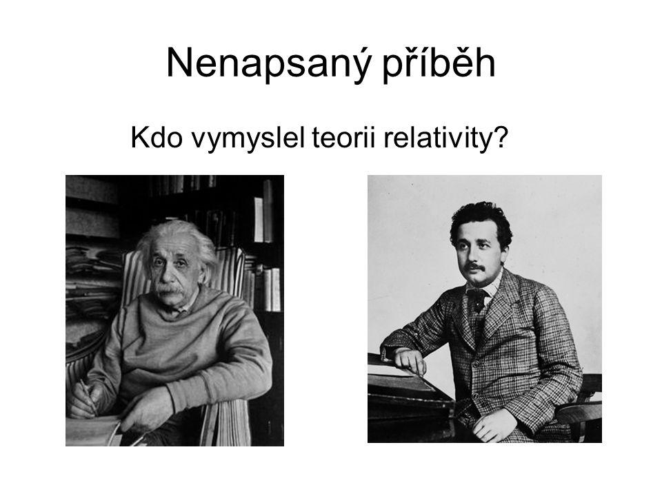 Nenapsaný příběh Kdo vymyslel teorii relativity?