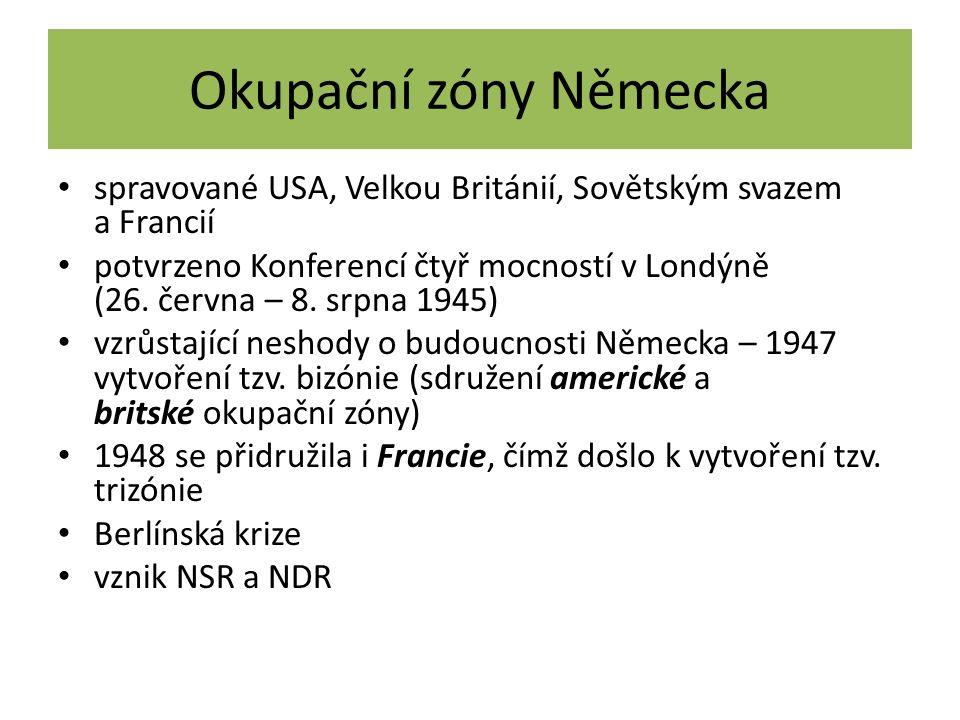 Okupační zóny Německa spravované USA, Velkou Británií, Sovětským svazem a Francií potvrzeno Konferencí čtyř mocností v Londýně (26.