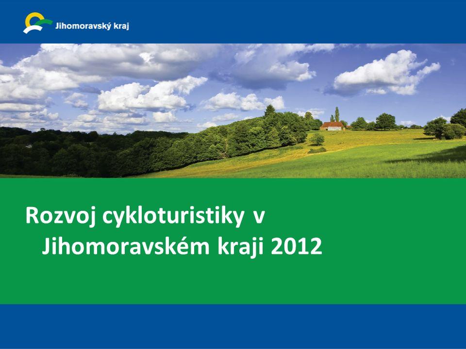 Rozvoj cykloturistiky v Jihomoravském kraji 2012