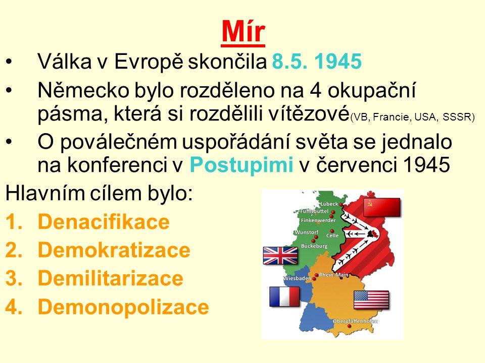 Mír Válka v Evropě skončila 8.5.
