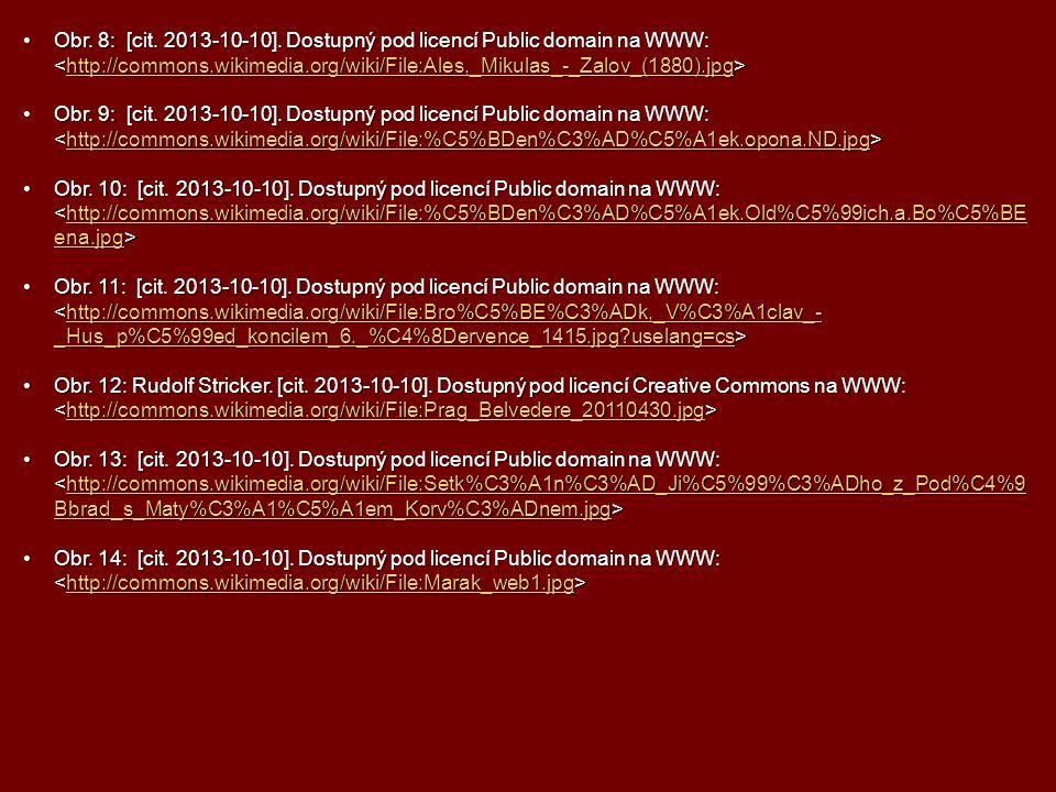 Obr. 8: [cit. 2013-10-10]. Dostupný pod licencí Public domain na WWW: Obr.