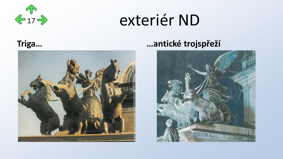 exteriér ND Triga……antické trojspřeží 17