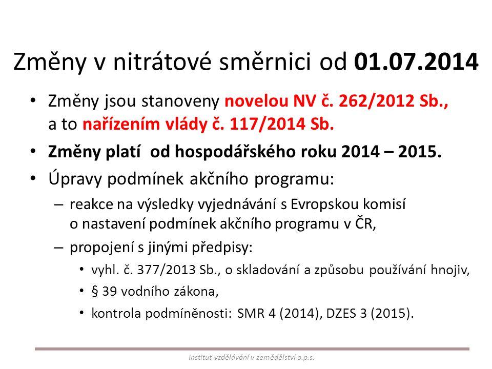 Změny v nitrátové směrnici od 01.07.2014 Změny jsou stanoveny novelou NV č.
