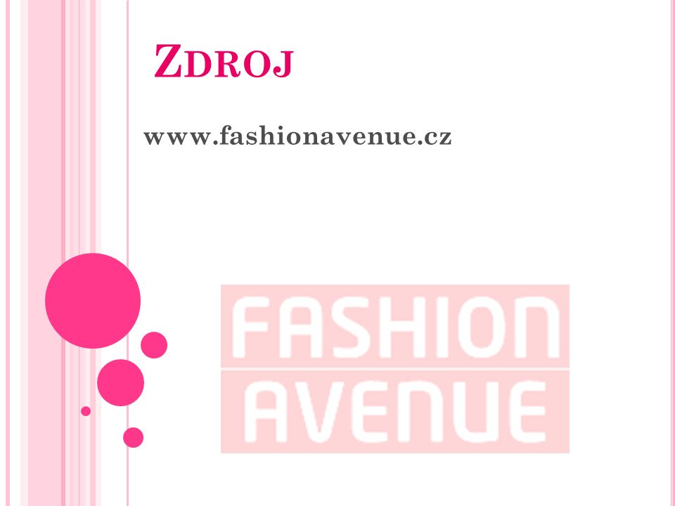 Z DROJ www.fashionavenue.cz