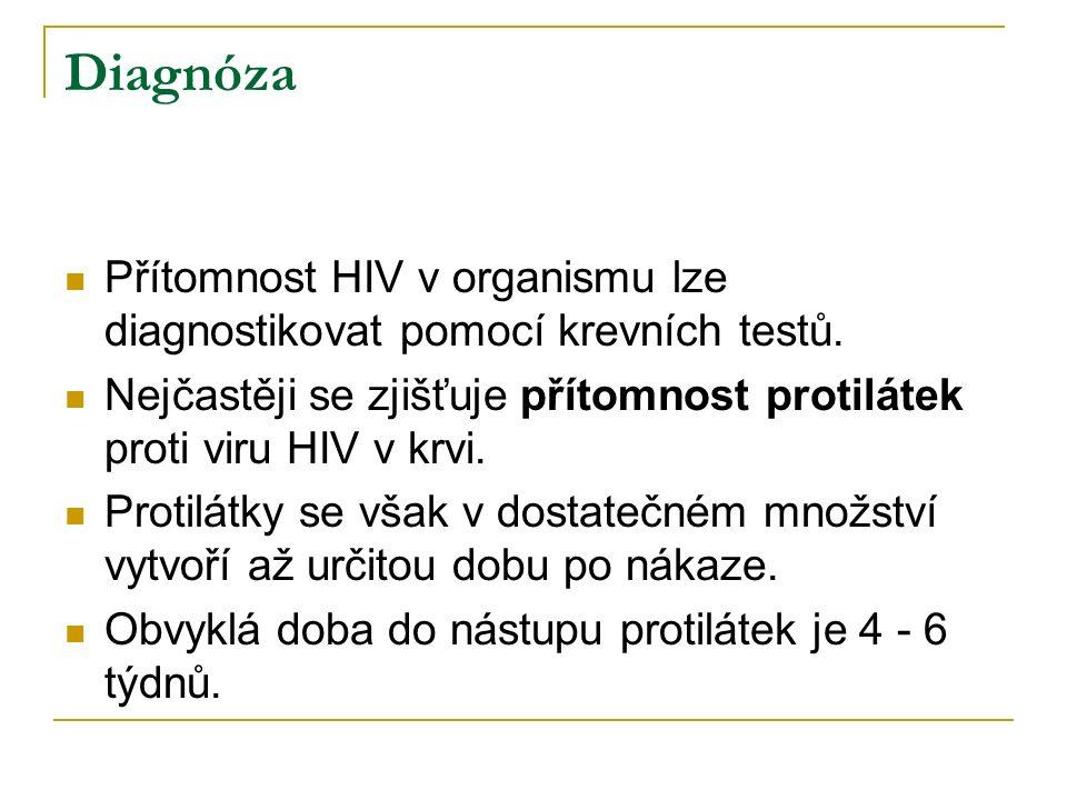 Diagnóza Přítomnost HIV v organismu lze diagnostikovat pomocí krevních testů. Nejčastěji se zjišťuje přítomnost protilátek proti viru HIV v krvi. Prot