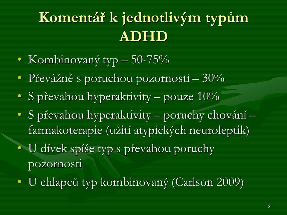17 Vývojové aspekty ADHD v dospělosti 1.