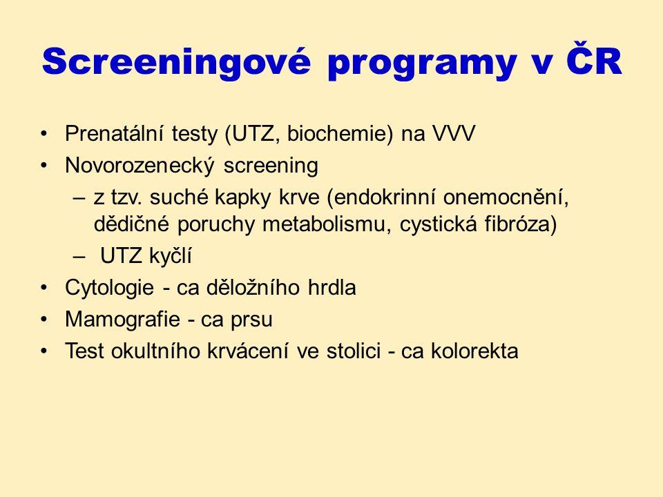 Vlastnosti diagnostických testů CHARAKTERISTIKY VALIDITY Senzitivita je schopnost testu označit jako pozitivní osobu, která je skutečně nemocná.