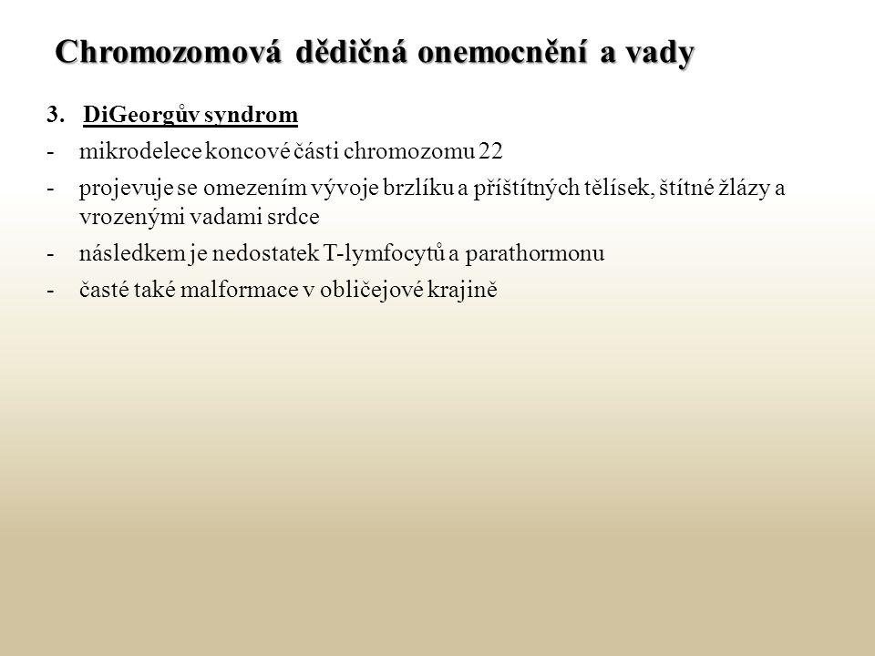 Chromozomová dědičná onemocnění a vady 3.