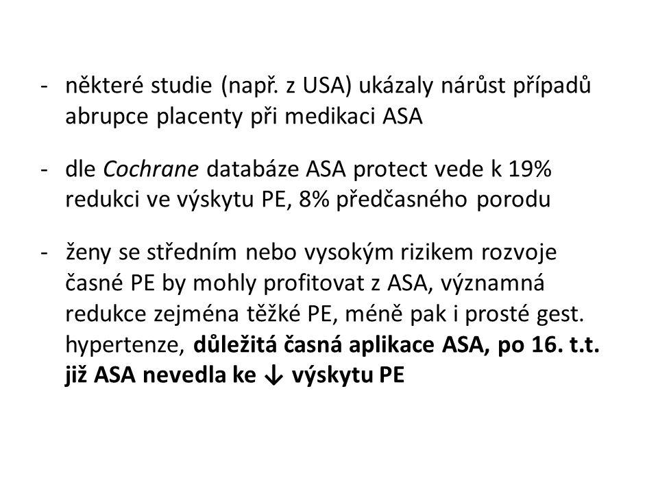 -některé studie (např.