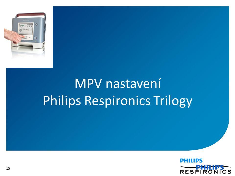 15 MPV nastavení Philips Respironics Trilogy