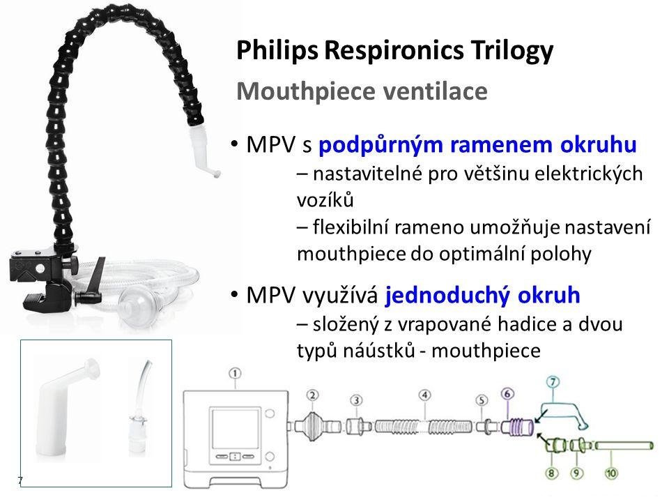 7 MPV s podpůrným ramenem okruhu – nastavitelné pro většinu elektrických vozíků – flexibilní rameno umožňuje nastavení mouthpiece do optimální polohy MPV využívá jednoduchý okruh – složený z vrapované hadice a dvou typů náústků - mouthpiece Philips Respironics Trilogy Mouthpiece ventilace