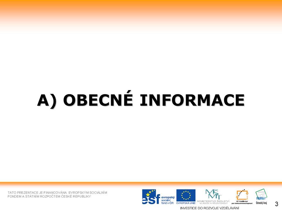 A) OBECNÉ INFORMACE 3