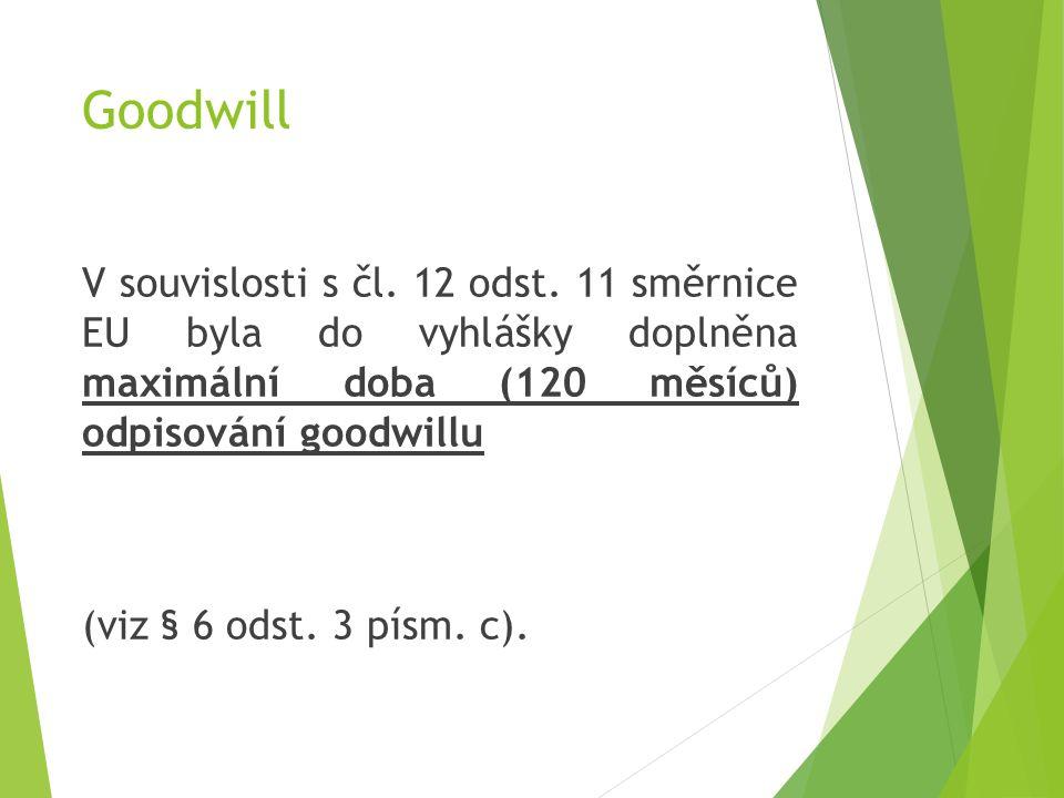 Goodwill V souvislosti s čl.12 odst.