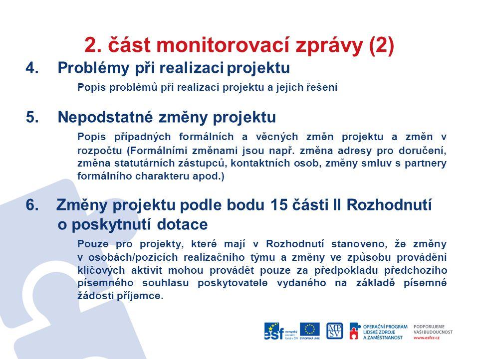 2. část monitorovací zprávy (2) 4.