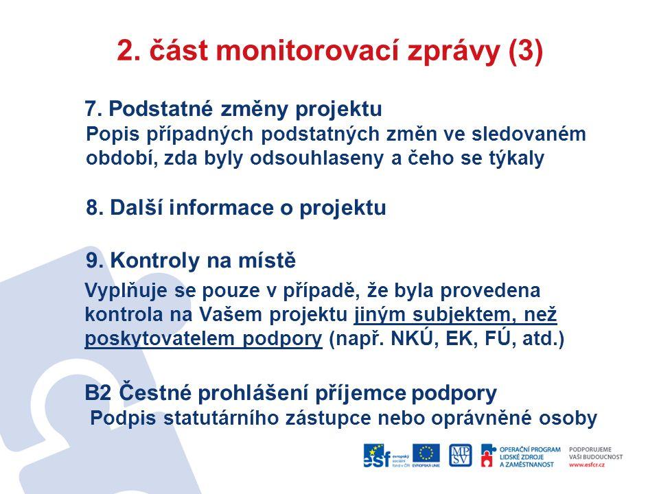 2. část monitorovací zprávy (3) 7.