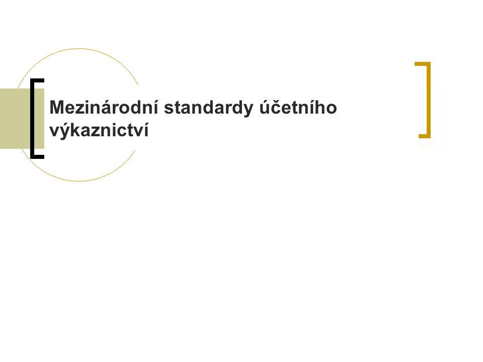 Členění standardu Cíl standardu a rozsah působnosti.