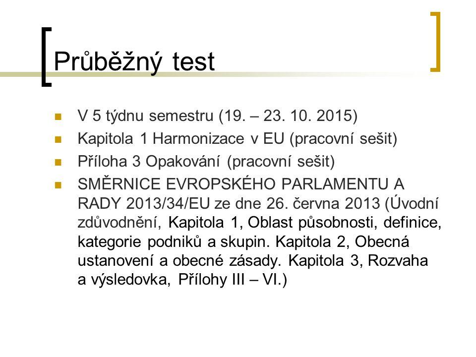 Průběžný test V 5 týdnu semestru (19. – 23. 10.
