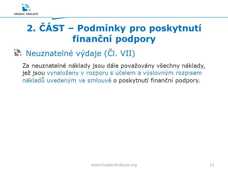 2. ČÁST – Podmínky pro poskytnutí finanční podpory Neuznatelné výdaje (Čl.