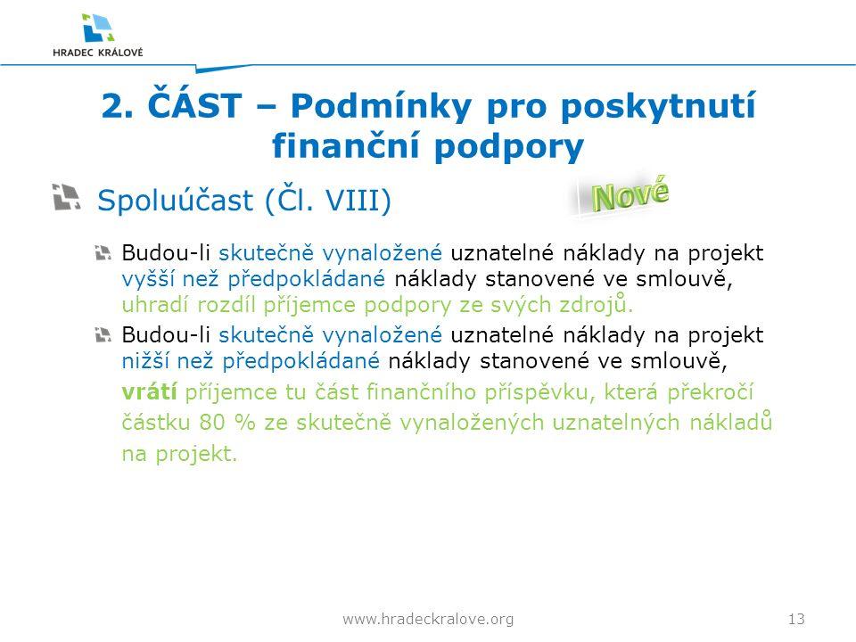 2. ČÁST – Podmínky pro poskytnutí finanční podpory Spoluúčast (Čl.