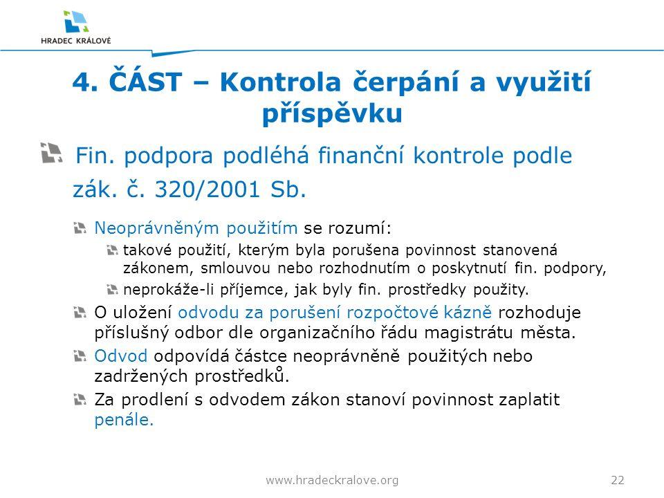 4. ČÁST – Kontrola čerpání a využití příspěvku Fin.