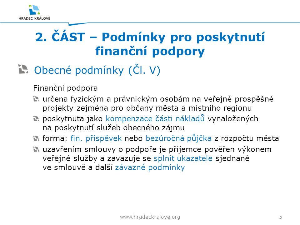 2. ČÁST – Podmínky pro poskytnutí finanční podpory Obecné podmínky (Čl.