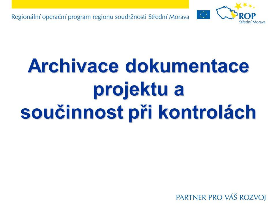 Archivace dokumentace projektu a součinnost při kontrolách