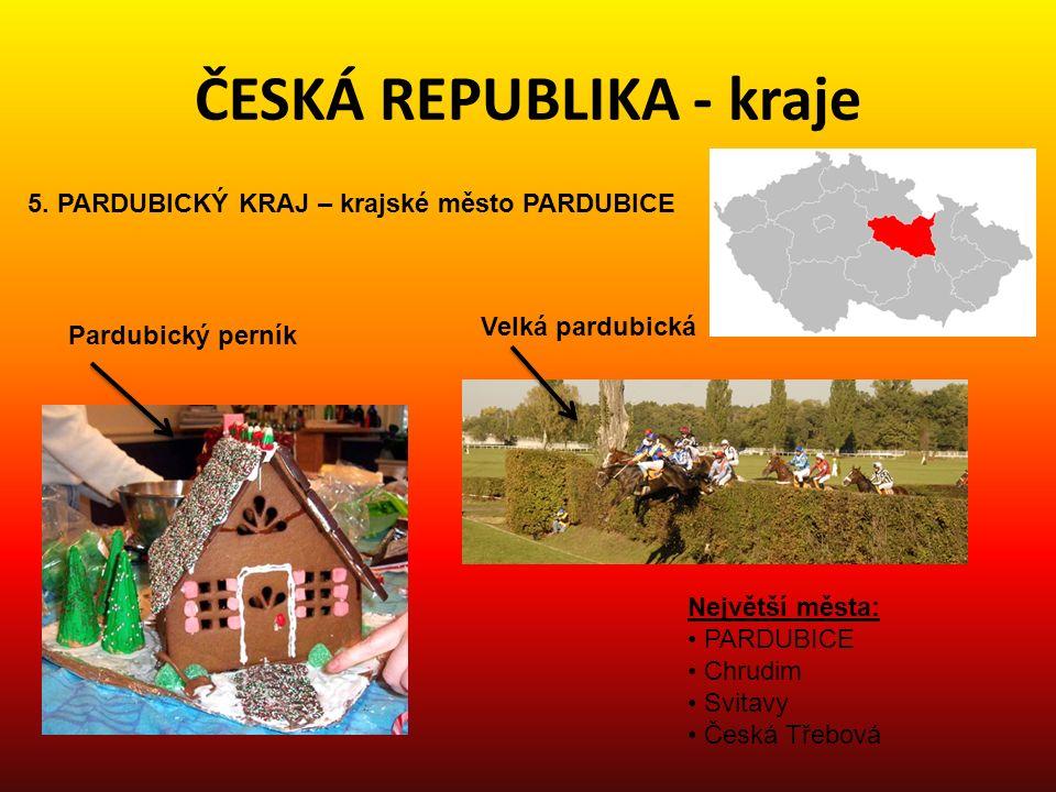 ČESKÁ REPUBLIKA - kraje 6.OLOMOUCKÝ KRAJ – krajské město OLOMOUC 7.