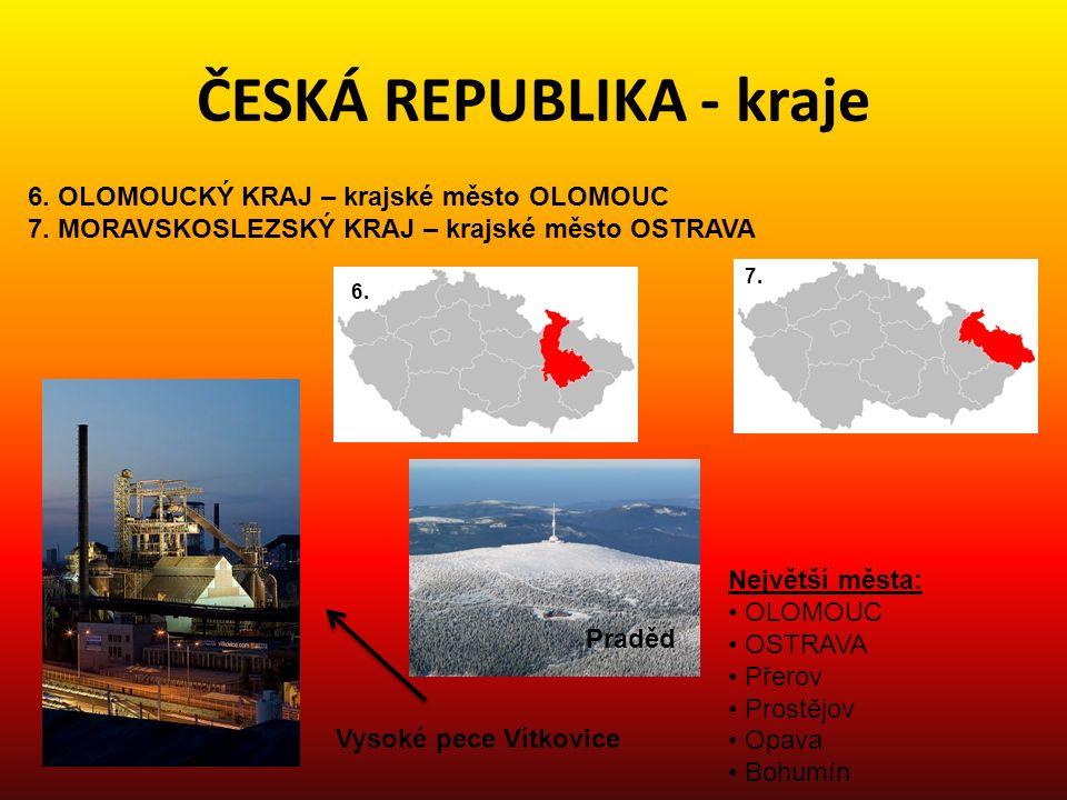 ČESKÁ REPUBLIKA - kraje 8.ZLÍNKSÝ KRAJ – krajské město ZLÍN 9.