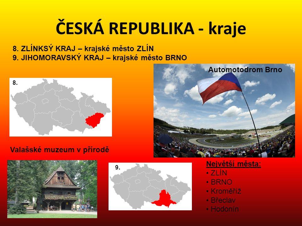 ČESKÁ REPUBLIKA - kraje 10.KRAJ VYSOČINA – krajské město JIHLAVA 11.