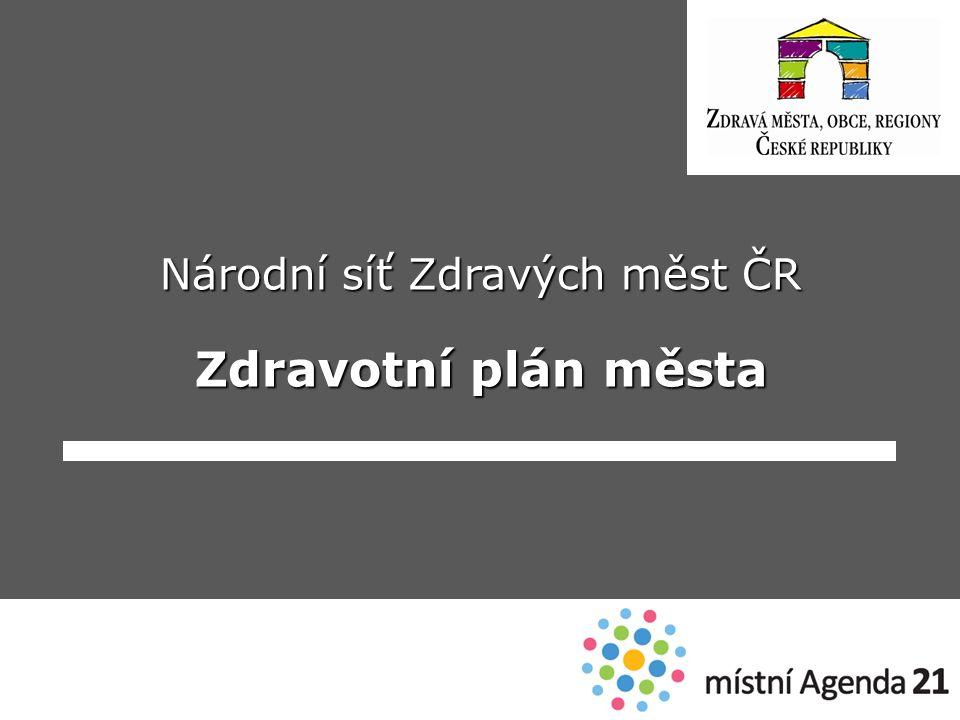 Národní síť Zdravých měst ČR Zdravotní plán města