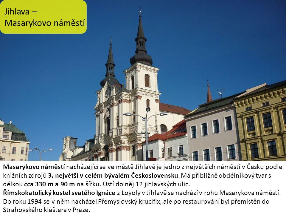 Jihlava – Masarykovo náměstí Masarykovo náměstí nacházející se ve městě Jihlavě je jedno z největších náměstí v Česku podle knižních zdrojů 3.